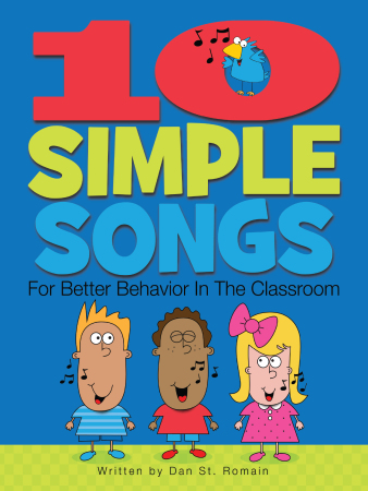 10 Simple Lessons for Better Behavior in the Classroom