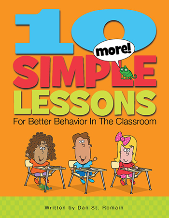10 More Simple Lessons for Better Behavior in the Classroom